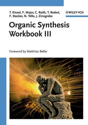 Organic Synthesis Workbook III