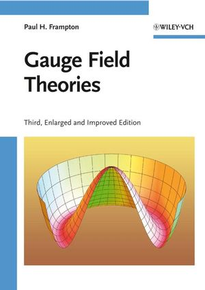 Gauge Field Theories, 3rd Edition (3527408355) cover image
