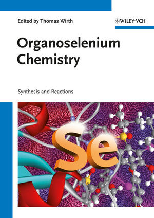 Organoselenium Chemistry: Synthesis and Reactions (3527641955) cover image