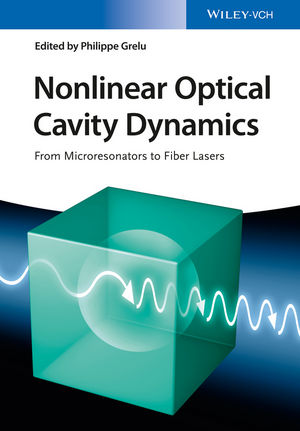 Nonlinear Optical Cavity Dynamics: From Microresonators to Fiber Lasers (3527685855) cover image