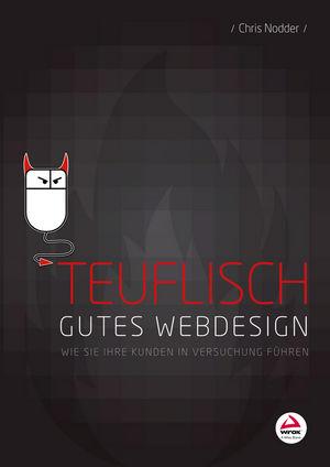 Teuflisch gutes Webdesign: Wie Sie Ihre Kunden in Versuchung führen