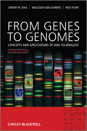 From Genes to Genomes: Concepts and Applications of DNA Technology, 3rd Edition (EHEP002255) cover image