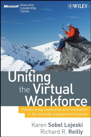 Uniting the Virtual Workforce: Transforming Leadership and Innovation in the Globally Integrated Enterprise (0470193956) cover image
