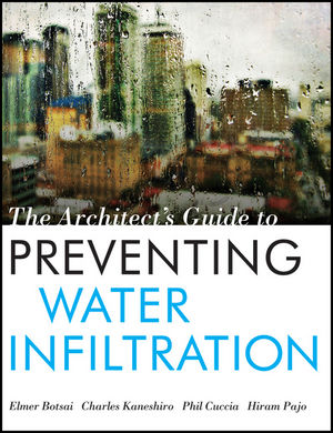 Book Cover Image for The Architect's Guide to Preventing Water Infiltration