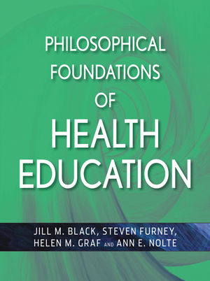 Philosophical Foundations of Health Education (0470528656) cover image