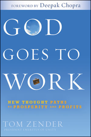 God Goes to Work: New Thought Paths to Prosperity and Profits  (0470563656) cover image