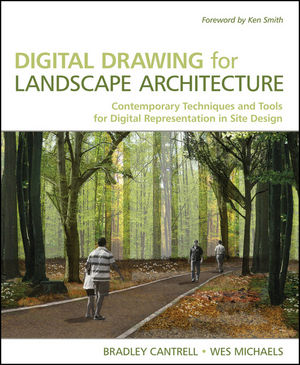 Digital Drawing for Landscape Architecture: Contemporary Techniques and Tools for Digital Representation in Site Design (0470639156) cover image