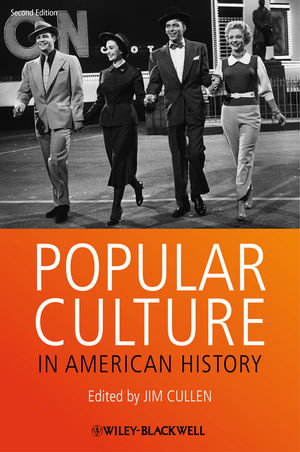 Popular Culture in American History, 2nd Edition