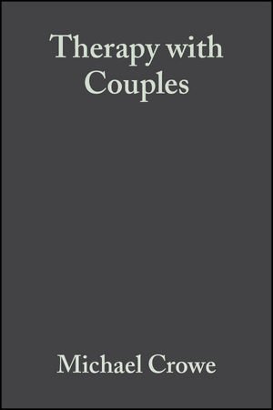 Therapy with Couples: A Behavioural-Systems Approach To Couple Relationship And Sexual Problems, 2nd Edition