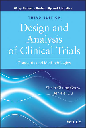 Design and Analysis of Clinical Trials: Concepts and Methodologies, 3rd Edition (0470887656) cover image