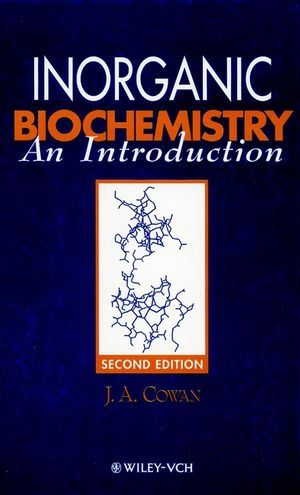 Inorganic Biochemistry: An Introduction, 2nd Edition