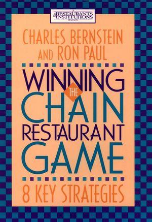 Winning the Chain Restaurant Game: Eight Key Strategies (0471305456) cover image