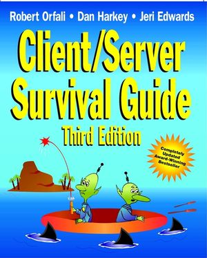 Client/Server Survival Guide, 3rd Edition