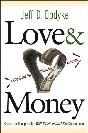Love and Money: A Life Guide For Financial Success (0471650056) cover image