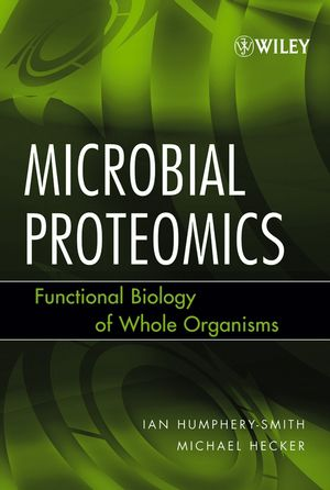 Microbial Proteomics: Functional Biology of Whole Organisms (0471699756) cover image