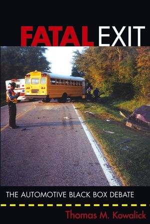 Fatal Exit: The Automotive Black Box Debate (0471715956) cover image