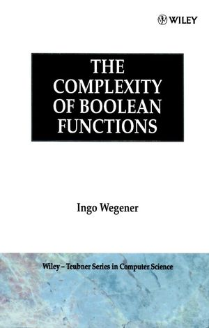 The Complexity of Boolean Functions (0471915556) cover image