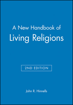 A New Handbook of Living Religions, 2nd Edition