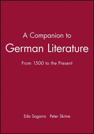 A Companion to German Literature: From 1500 to the Present (0631215956) cover image