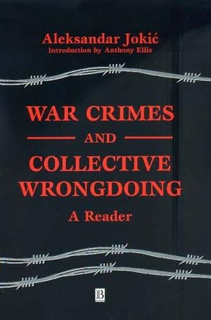 War Crimes and Collective Wrongdoing: A Reader (0631225056) cover image