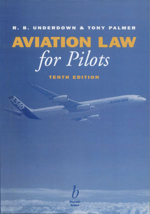 Aviation Law for Pilots, 10th Edition