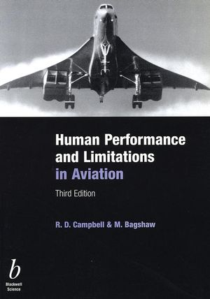 Human Performance and Limitations in Aviation, 3rd Edition