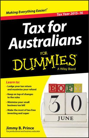 Tax for Australians For Dummies, 2015-16 Edition