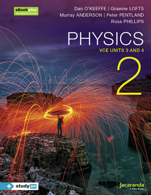 Physics 2 VCE Units 3 and 4 & eBookPLUS