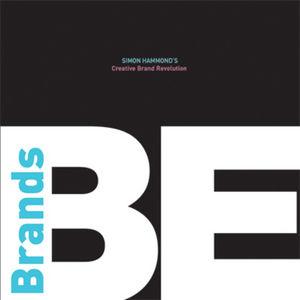BE Brands: Simon Hammond's Creative Brand Revolution