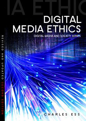 Digital Media Ethics, 2nd Edition