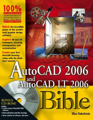 AutoCAD 2006 and AutoCAD LT 2006 Bible (0764596756) cover image