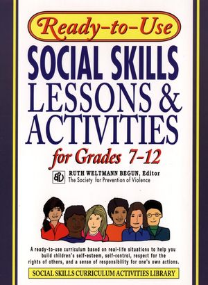 Ready-To-Use Social Skills Lessons and Activities for Grades 7 - 12 (0876284756) cover image