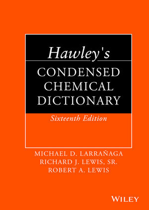 Hawley's Condensed Chemical Dictionary, 16th Edition