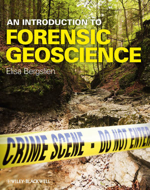 An Introduction to Forensic Geoscience (1118227956) cover image
