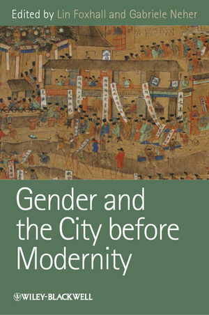 Gender and the City before Modernity (1118234456) cover image