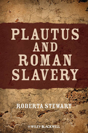 Plautus and Roman Slavery (1118274156) cover image
