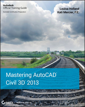 Mastering AutoCAD Civil 3D 2013 (1118281756) cover image