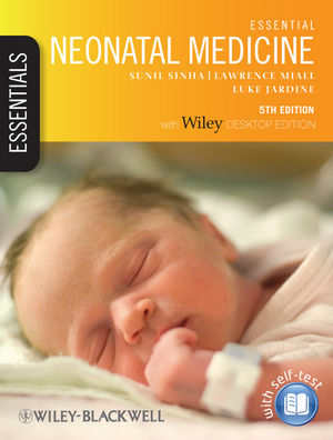 Essential Neonatal Medicine, 5th Edition (1118286456) cover image