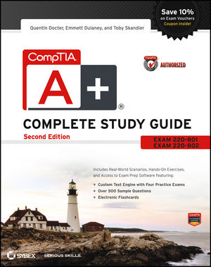 CompTIA A+ Complete Study Guide: Exams 220-801 and 220-802, 2nd Edition