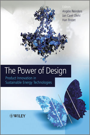 The Power of Design: Product Innovation in Sustainable Energy Technologies (1118361156) cover image
