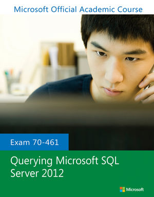 Exam 70-461 Querying Microsoft SQL Server 2012 (1118441656) cover image