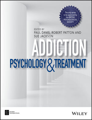 Addiction: Psychology and Treatment (1118489756) cover image