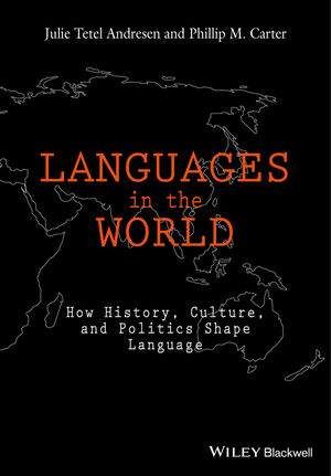 Languages In The World: How History, Culture, and Politics Shape Language  (1118531256) cover image
