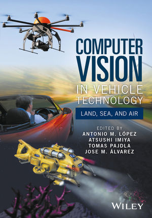 Computer Vision in Vehicle Technology: Land, Sea, and Air (1118868056) cover image
