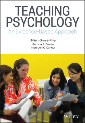Teaching Psychology: An Evidence-Based Approach