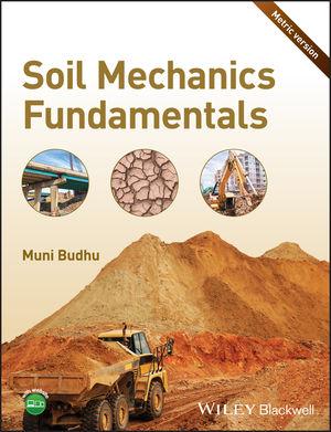 Soil Mechanics Fundamentals, Metric Version