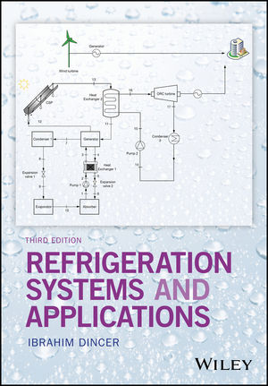 Refrigeration Systems and Applications, 3rd Edition (1119230756) cover image
