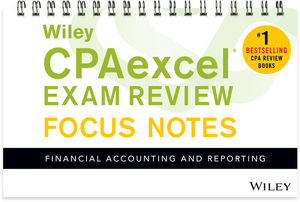 Wiley CPAexcel Exam Review January 2017 Focus Notes: Financial Accounting and Reporting (1119387256) cover image
