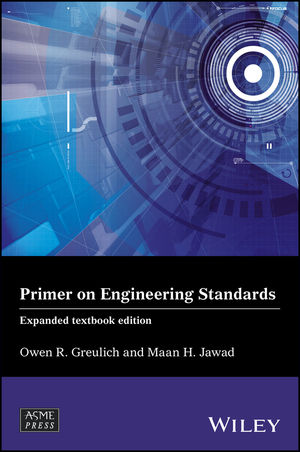 Primer on Engineering Standards, Expanded Textbook Edition