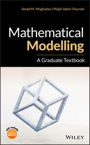 Mathematical Modelling: A Graduate Textbook